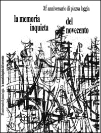 La memoria inquieta del Novecento
