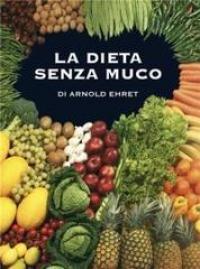 La   dieta senza muco