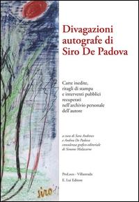 Divagazioni autografe di Siro De Padova