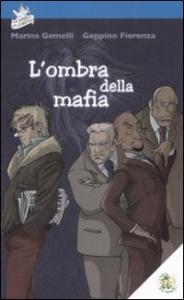 L'ombra della mafia