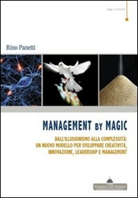 Management by magic
