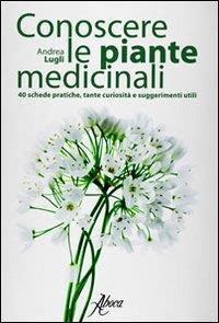 Conoscere le piante medicinali