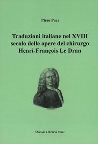 Traduzioni italiane nel 18. secolo delle opere del chirurgo Henri-François Le Dran