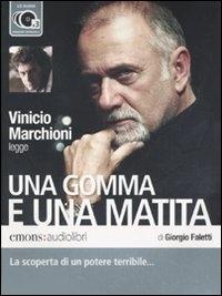 Vinicio Marchioni legge Una gomma e una matita / Giorgio Faletti ; regia Dino Gentili