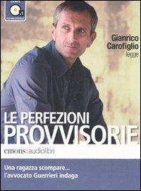 Gianrico Carofiglio legge Le perfezioni provvisorie