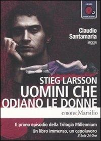 [Audioregistrazione] Claudio Santamaria legge Uomini che odiano le donne
