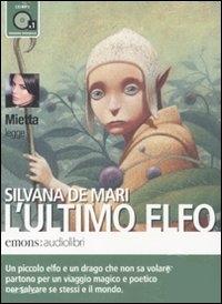Mietta legge L'ultimo elfo