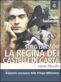[Audioregistrazione]  Claudio Santamaria legge La regina dei castelli di carta