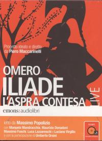 Iliade, l'aspra contesa