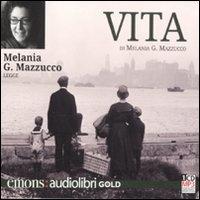[audioregistrazione] Melania G. Mazzucco legge Vita