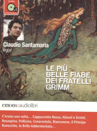 Claudio Santamaria legge Le più belle favole dei fratelli Grimm