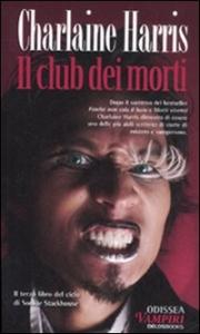 Il club dei morti / Charlaine Harris