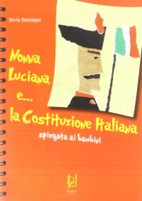 Nonna Luciana e... la Costituzione italiana