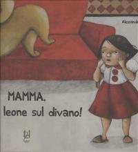 Mamma, c'è un leone sul divano!