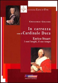 In carrozza con il cardinale duca