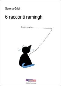 6 racconti raminghi