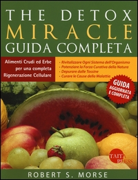 The Detox miracle
