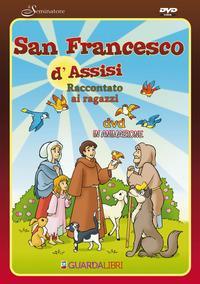 San Francesco d'Assisi raccontato ai ragazzi