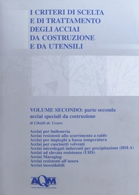 Vol. 2: Acciai speciali da costruzione. Pt. 2
