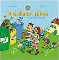 Ricicliamo i rifiuti!