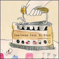 Contrada Cese De Poce / Laura Fanelli