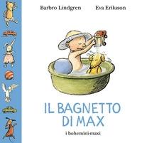 Il bagnetto di Max