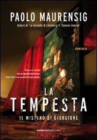 La tempesta : il mistero di Giorgione : romanzo / Paolo Maurensig