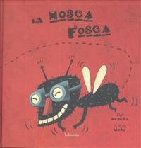 La mosca Fosca