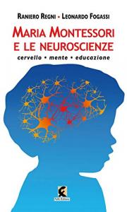 Montessori e le neuroscienze