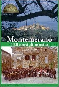 Montemerano, 120 anni di musica
