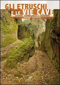 Gli Etruschi e le vie cave