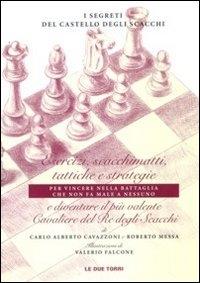 I segreti del castello degli scacchi
