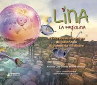Lina la fagiolina e l'incredibile avventura del palloncino di gomma da masticare