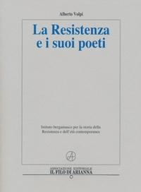 La Resistenza e i suoi poeti