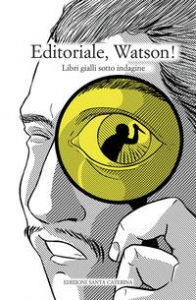 Editoriale, Watson!