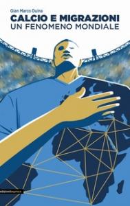 Calcio e migrazioni