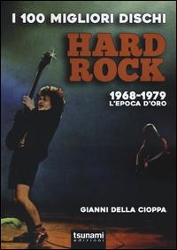 I 100 migliori dischi hard rock
