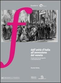 Dall'unità d'Italia all'annessione del Veneto