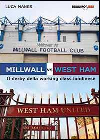 Millwall vs West Ham