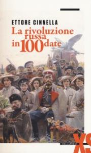 La rivoluzione russa in 100 date