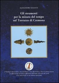 Gli strumenti per la misura del tempo sul Torrazzo di Cremona