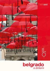 Belgrado e dintorni / di Marco Vertovec