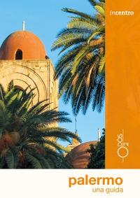 Palermo : una guida / di Felicia Manasseri
