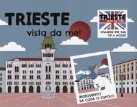 Trieste vista da me!