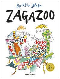 Zagazoo / Quentin Blake
