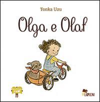 Olga e Olaf / Tonka Uzu