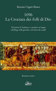1096, la crociata dei folli di Dio