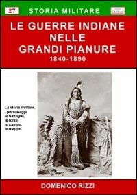 Le guerre indiane nelle grandi pianure, 1840-1890