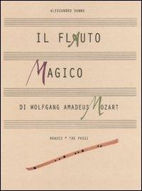 Il flauto magico di Wolfgang Amadeus Mozart