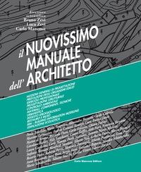 Il nuovissimo manuale dell'architetto / Bruno Zevi, Luca Zevi, Carlo Mancosu. Vol. 1